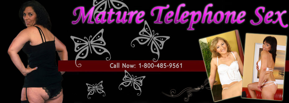 Mature Telephone Sex